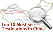 Top 10 Must See Destinations In China